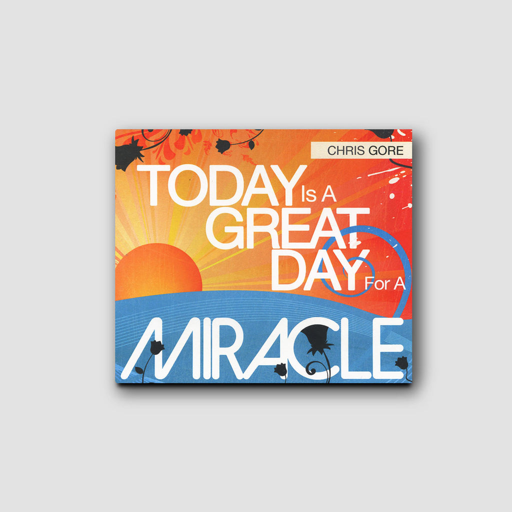 Today Is A Great Day For A Miracle