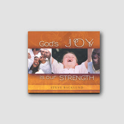 God's Joy is Our Strength