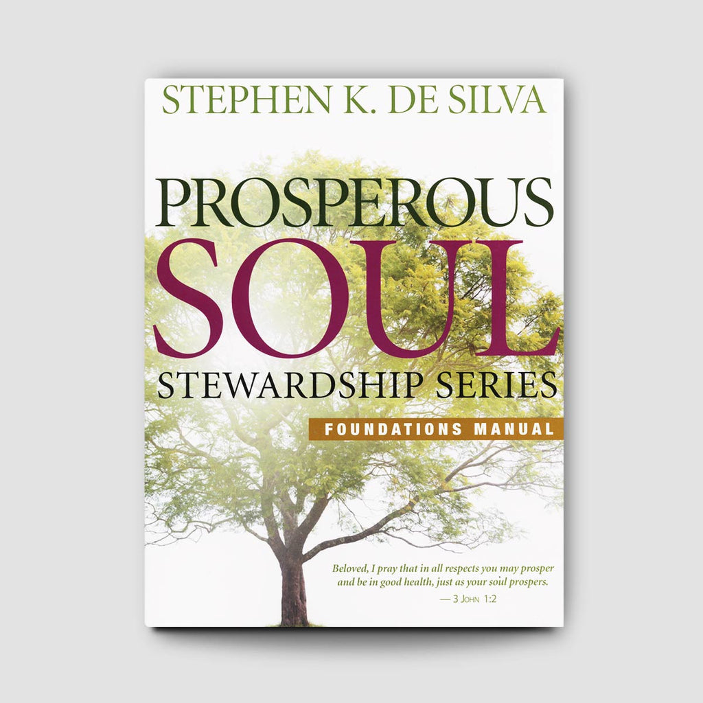 Prosperous Soul Foundations Manual