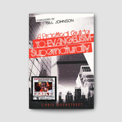 A Practical Guide to Evangelism - Supernaturally