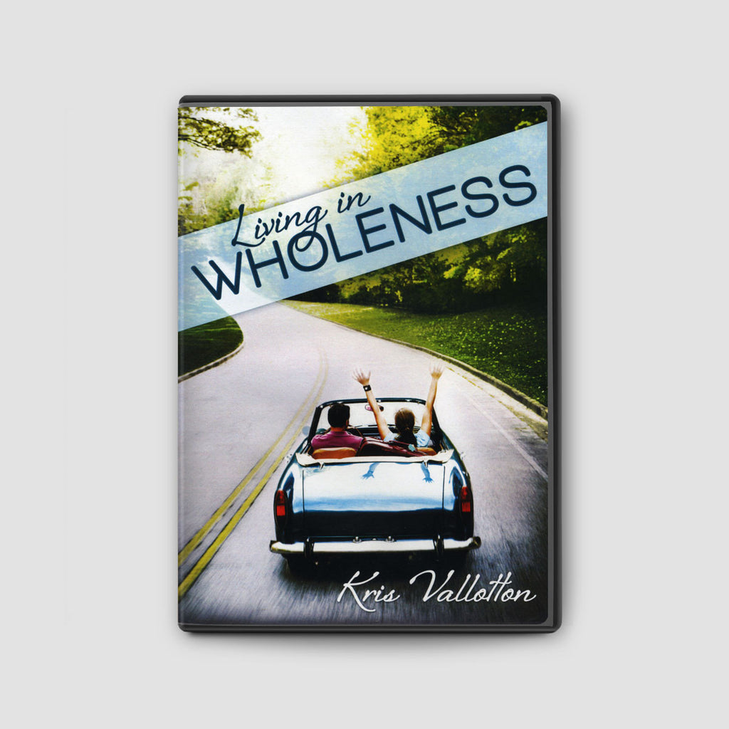 Living in Wholeness