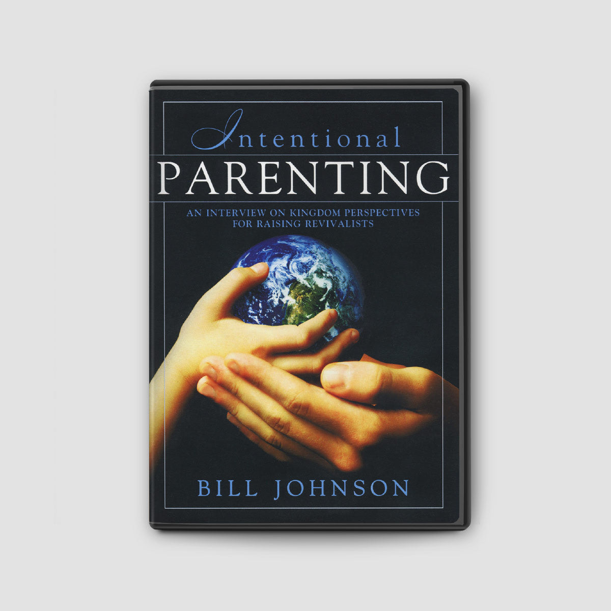 Intentional Parenting: Kingdom Perspective on Raising Revivalists