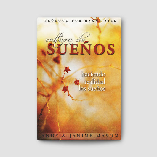 Cultura de Sueños (Dream Culture - Spanish)