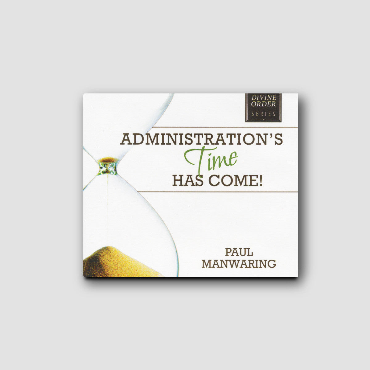 Administration's Time Has Come