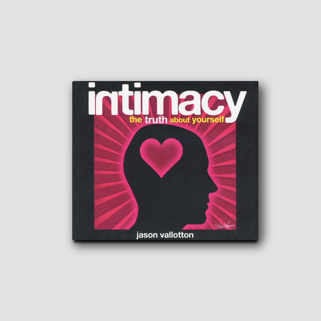 Intimacy:The Truth About Yourself