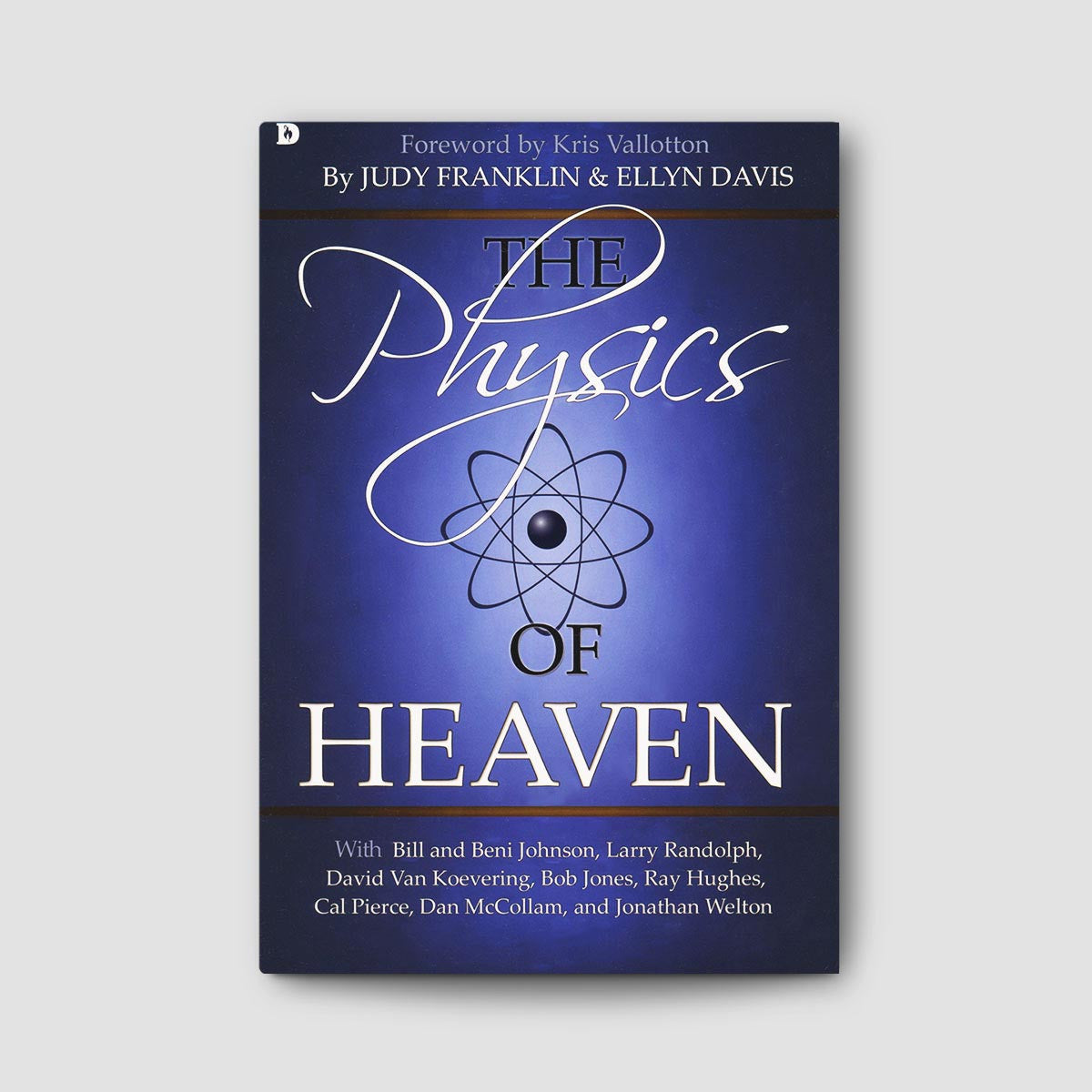 The Physics of Heaven