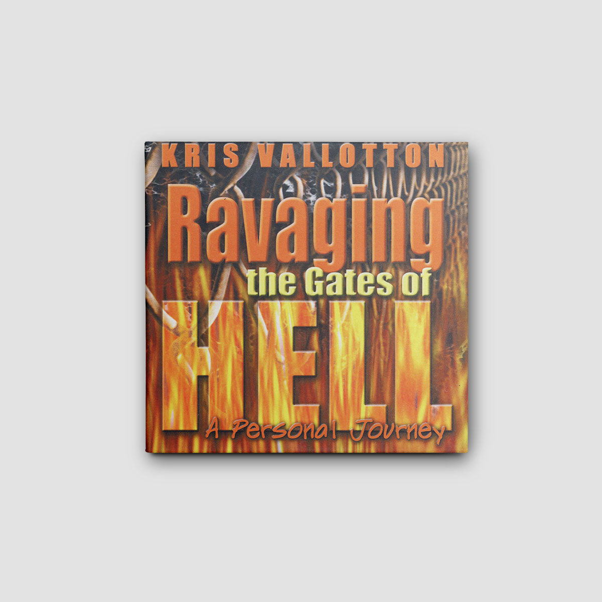 Ravaging the Gates of Hell