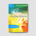 The Joy of Intercession Bible Study Curriculum Individual Study Guide