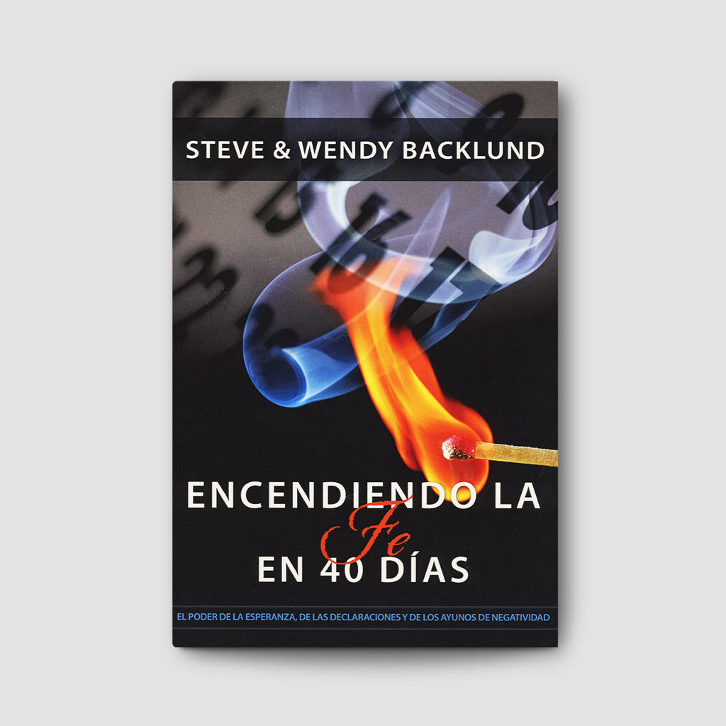 Encendiendo La Fe en 40 Dias (Igniting Faith in 40 Days - Spanish)