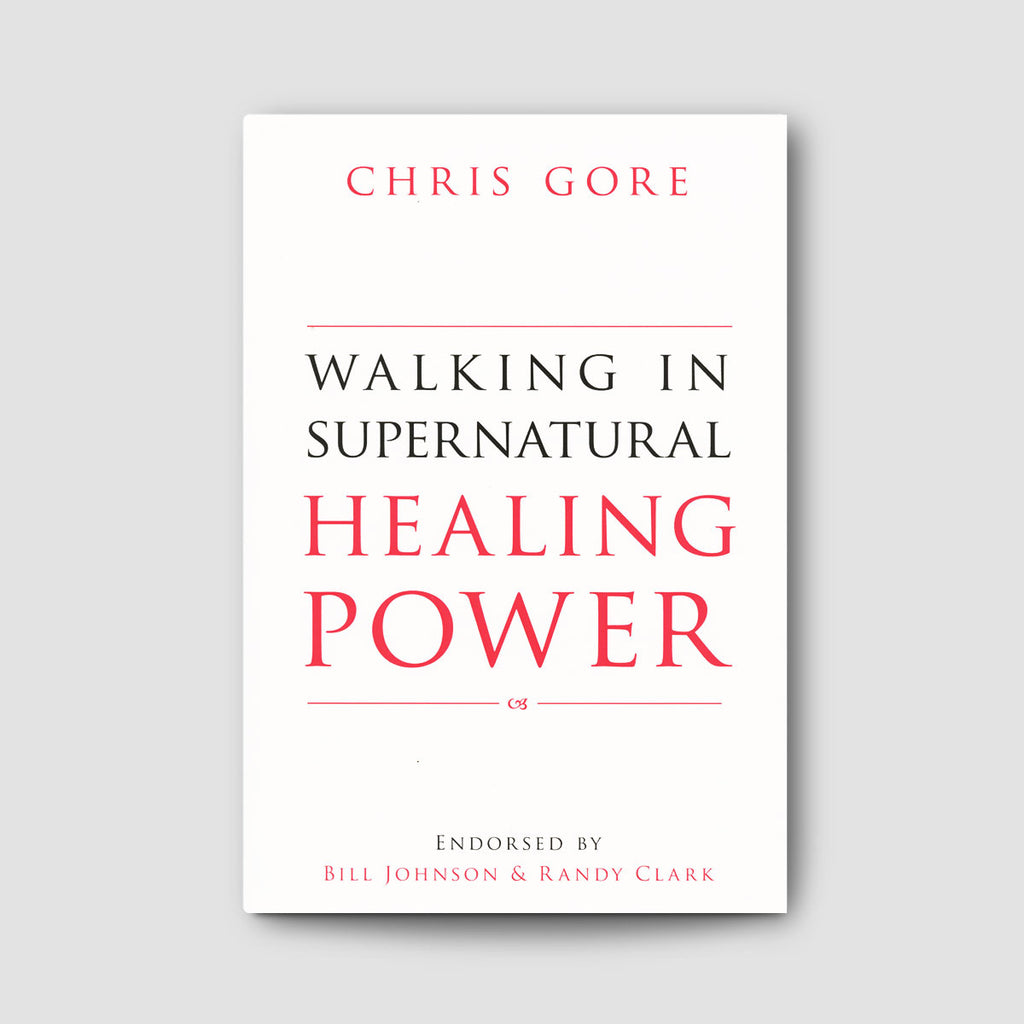 Walking in Supernatural Healing Power