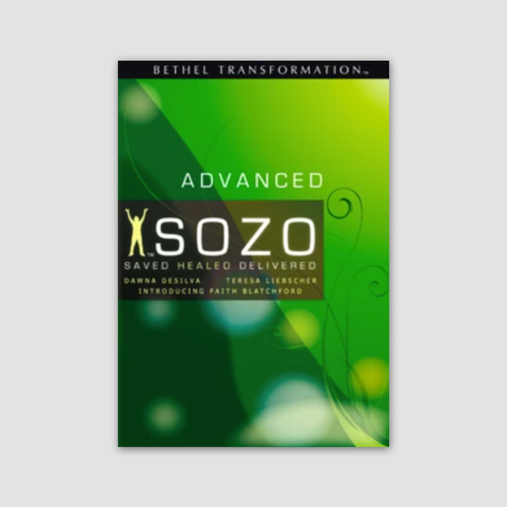 SOZO Advanced Saved, Healed and Delivered