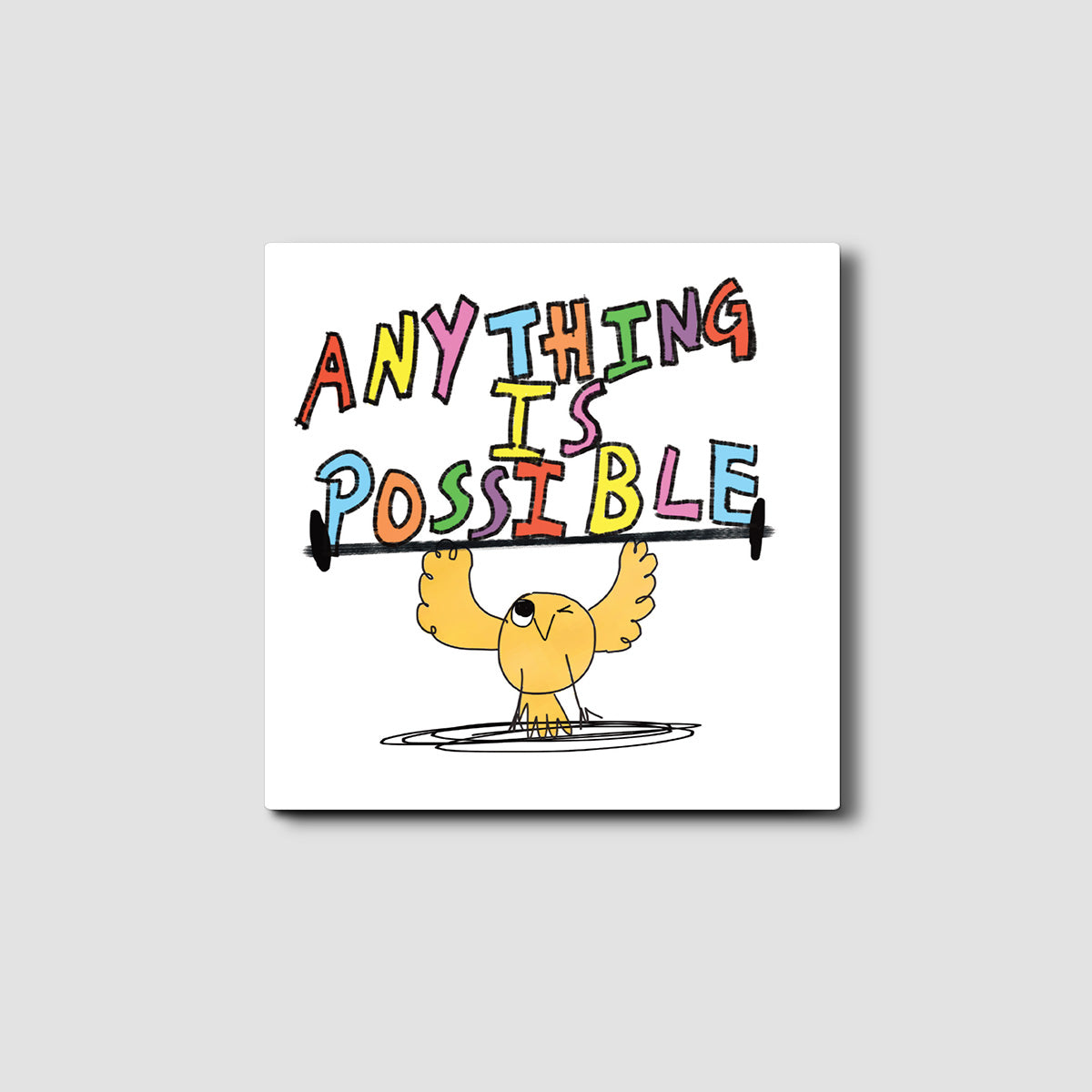 Anything is Possible Silly Eric Card