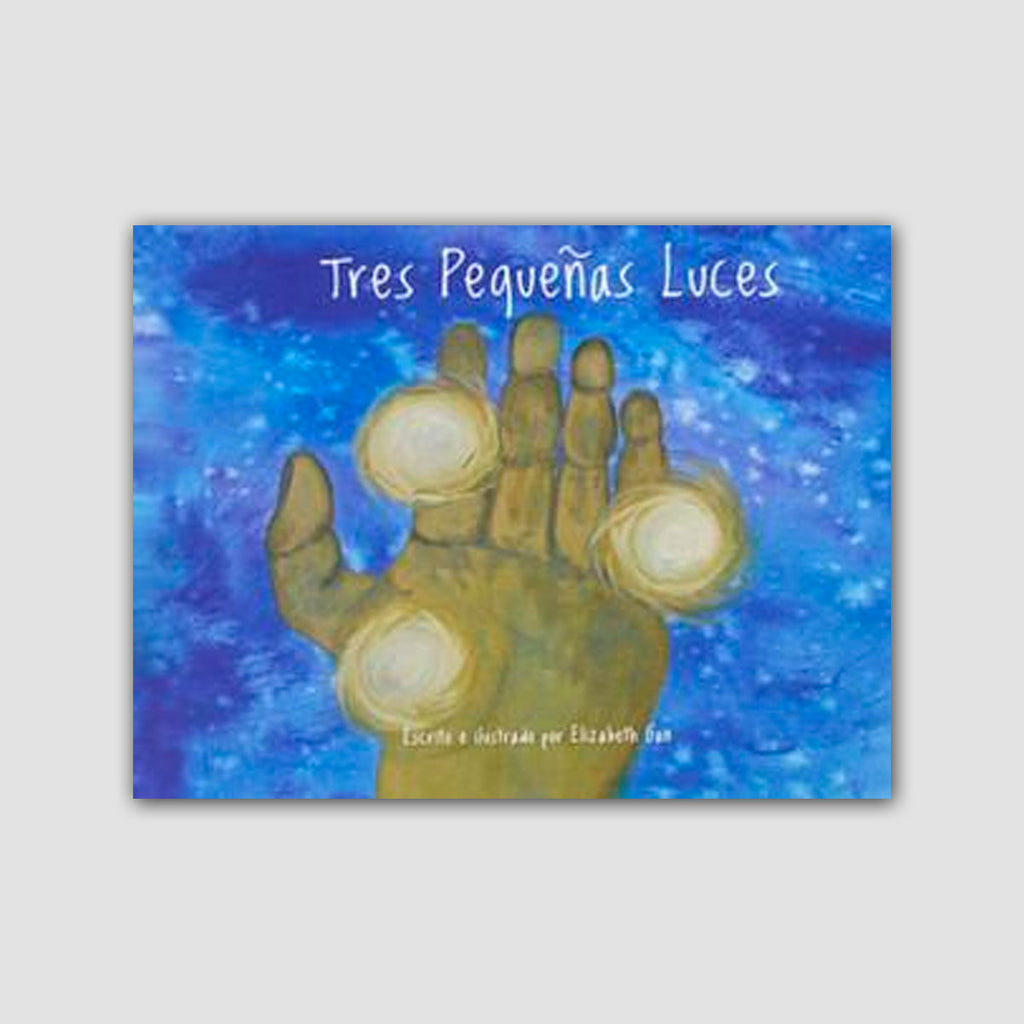 Tres Pequenas Luces (Three Little Lights)