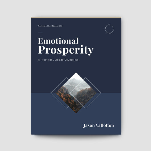Emotional Prosperity: A Practical Guide to Counseling