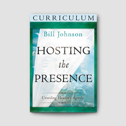 Hosting the Presence Bible Study Curriculum