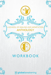 School of Healing & Impartation Workbook