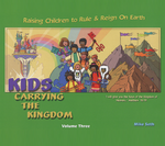 Kids Carrying the Kingdom Volume 3
