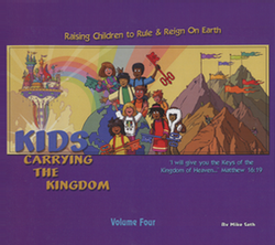 Kids Carrying the Kingdom Volume 4