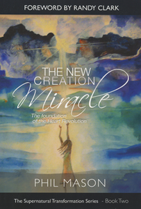 The New Creation Miracle
