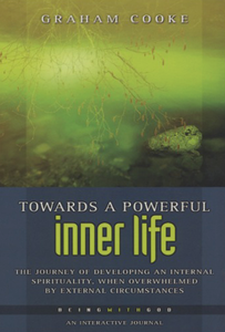 Towards a Powerful Inner Life