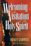 Welcoming a Visitation of the Holy Spirit