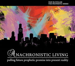 Anachronistic Living
