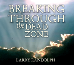 Breaking Through the Dead Zone