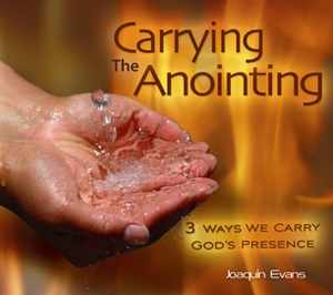 Carrying the Anointing