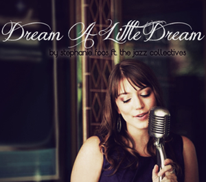 Dream a Little Dream