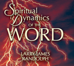 Spiritual Dynamics of the Word
