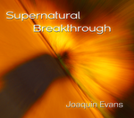Supernatural Breakthrough