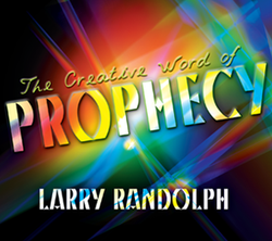 The Creative Word of Prophecy