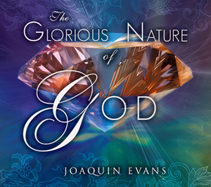 The Glorious Nature of God