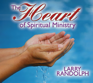 The Heart of Spiritual Ministry