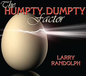The Humpty Dumpty Factor