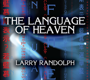 The Language of Heaven