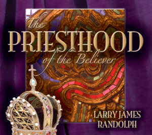 The Priesthood of the Believers