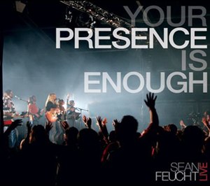 Your Presence Is Enough