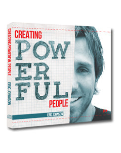 Creating Powerful People