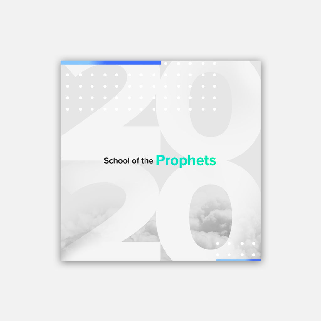 School of the Prophets August 2020