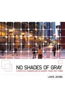 No Shades of Gray