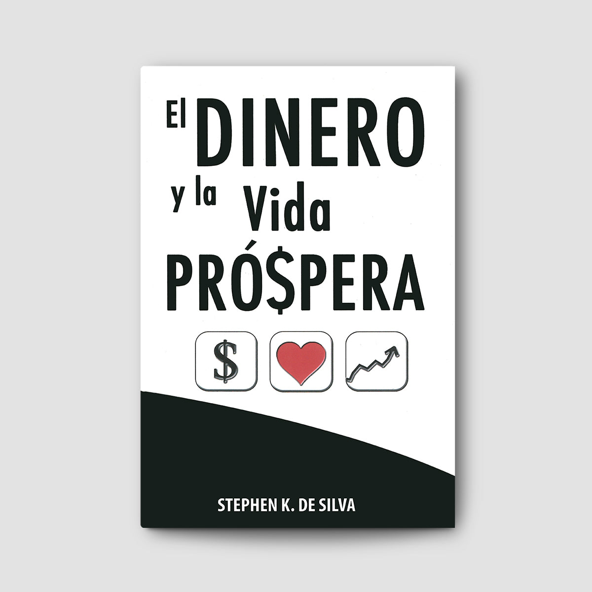 El Dinero y la Vida Prospera (Money and the Prosperous Soul - Spanish)