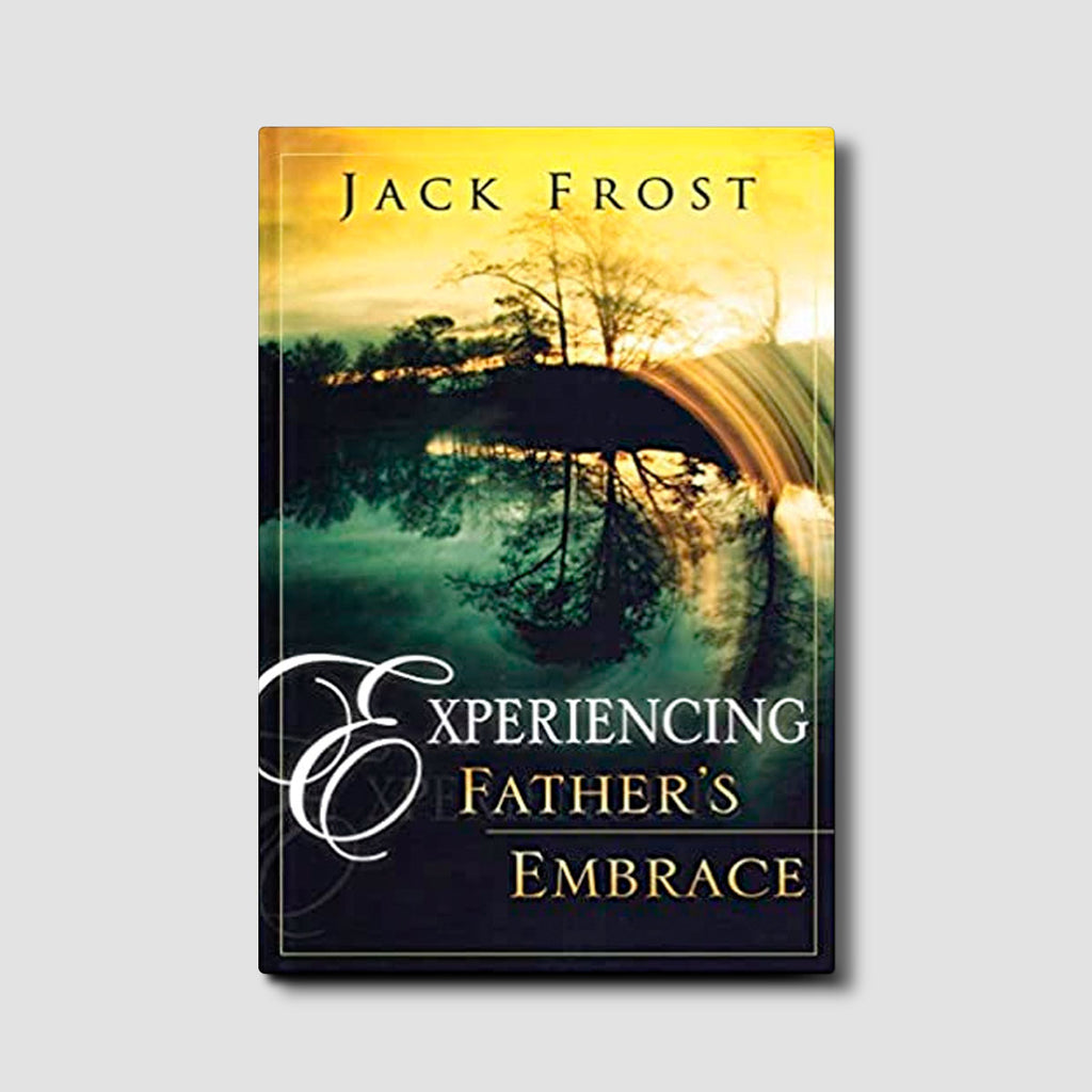 Experiencing Father's Embrace Ebook