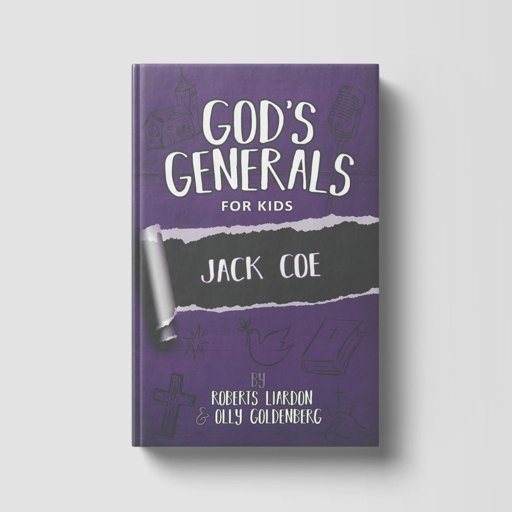 God's Generals For Kids: Jack Coe Volume 11