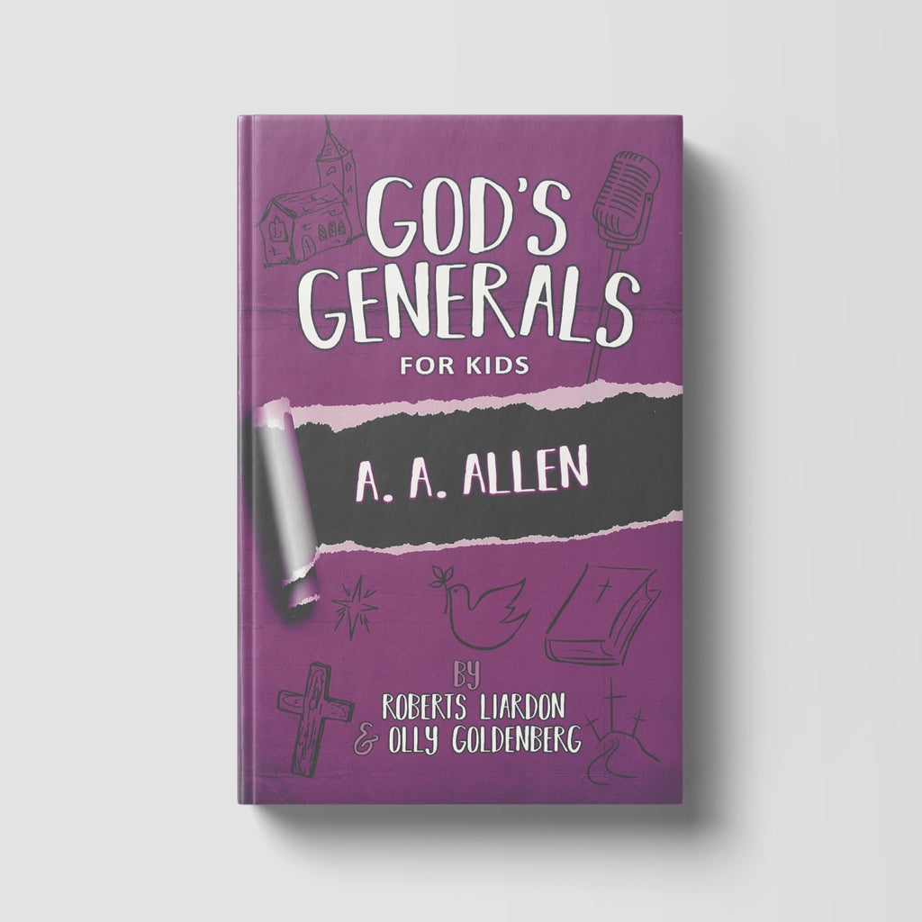 God's Generals For Kids: A.A. Allen Volume 12