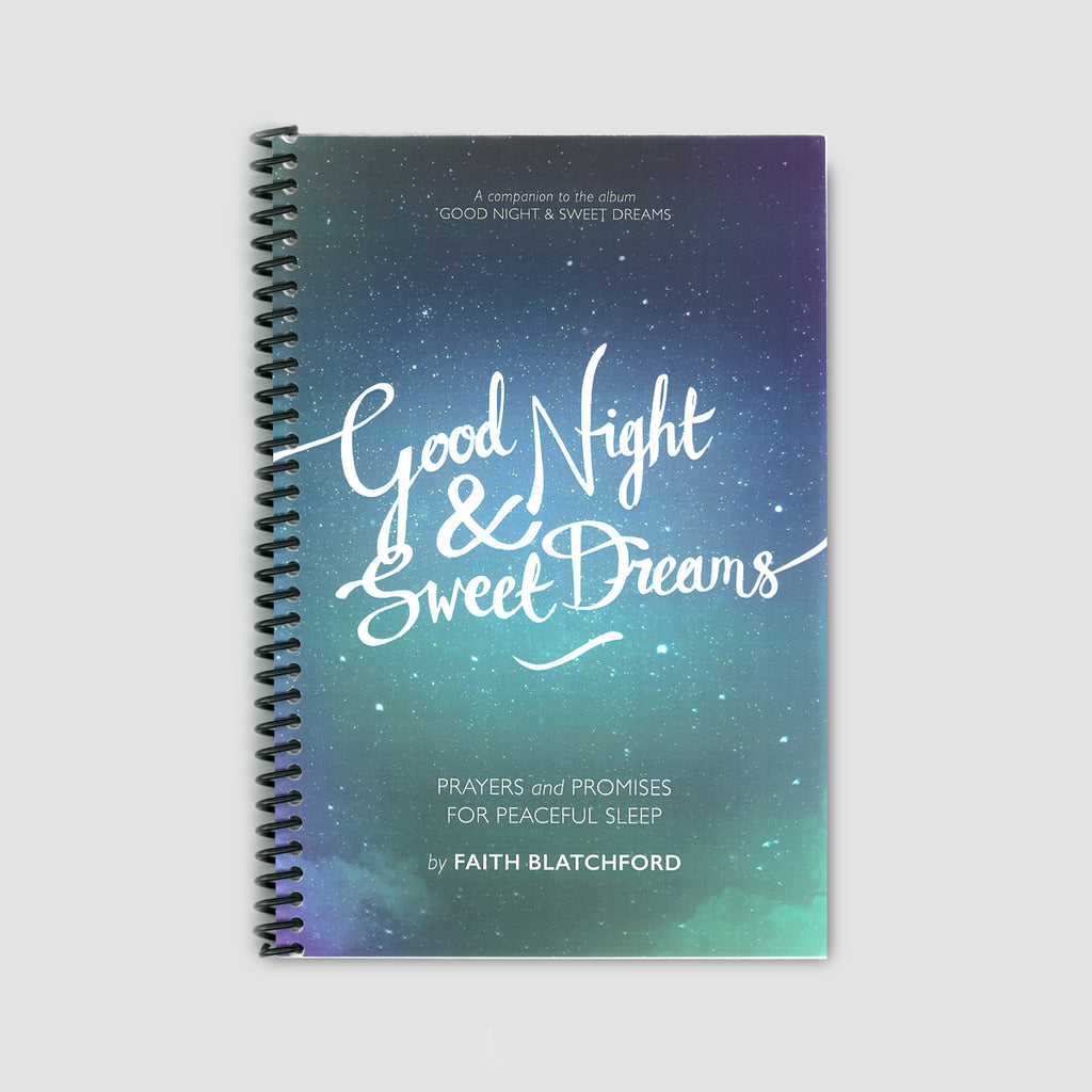 Good Night & Sweet Dreams: Prayers and Promises for Peaceful Sleep Book