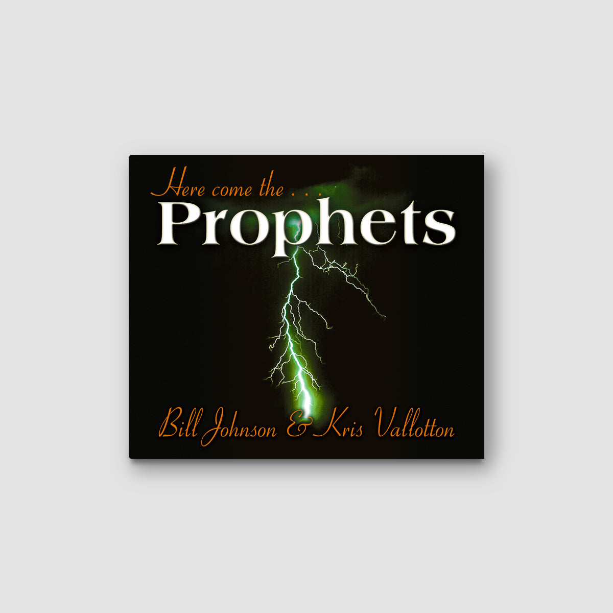 Here Come the Prophets (KV)