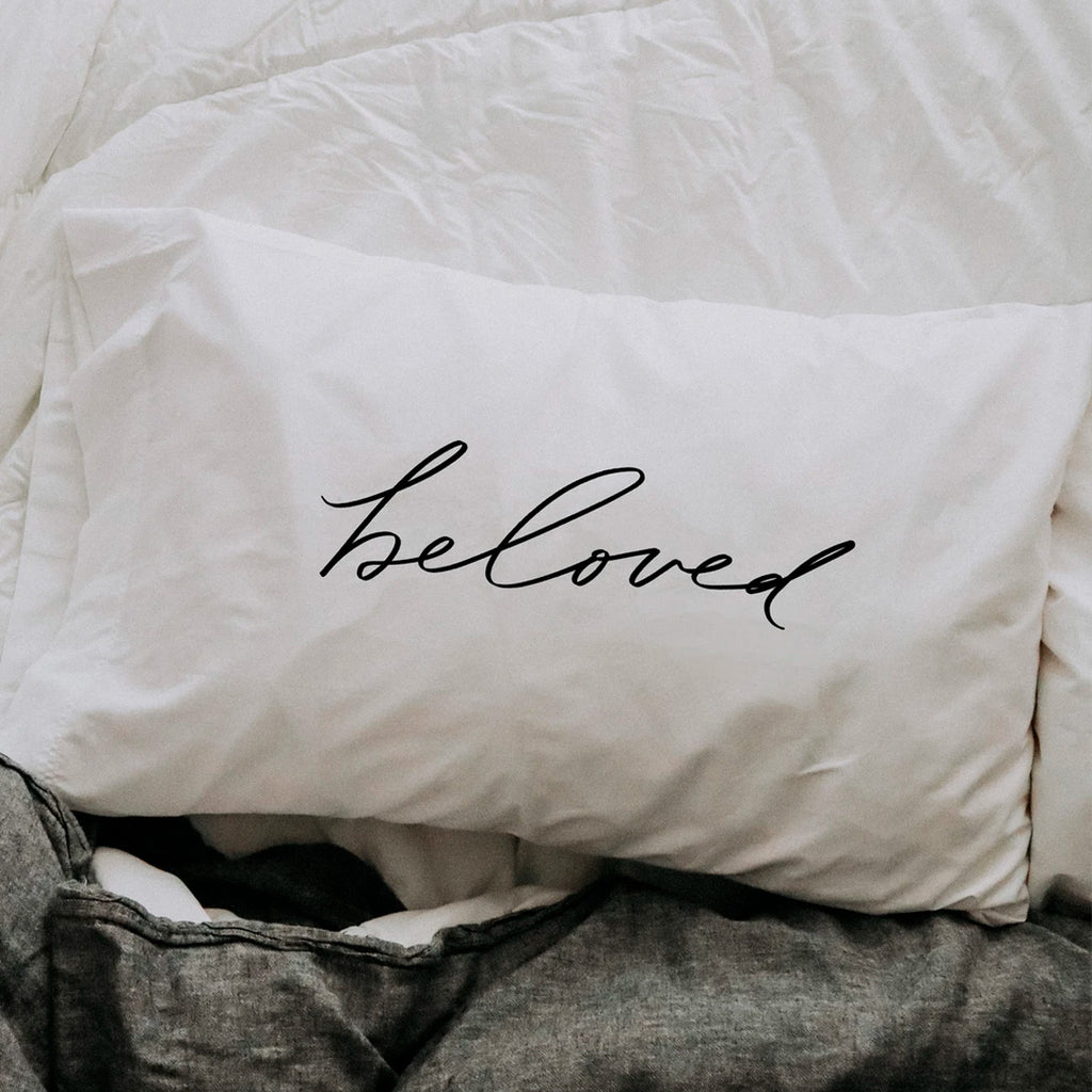 Beloved Pillow Case