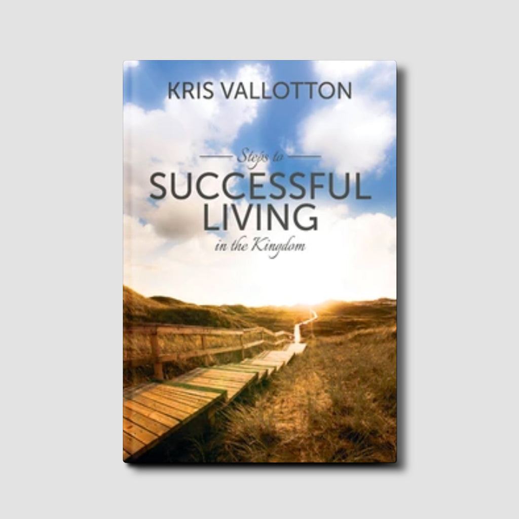 Steps to Successful Living in the Kingdom