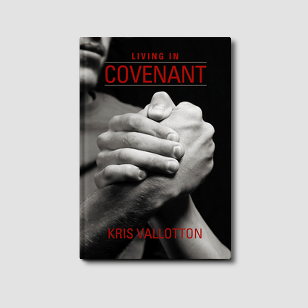 Living in Covenant